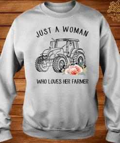 Tractor Just A Woman Who Loves Her Farmer Shirt sweater