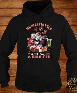 My Heart Is Held By The Paw Of A Shih Tzu Shirt hoodie