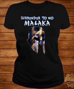 Surrender To No Malaka Shirt ladies-tee