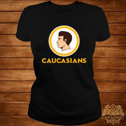 Caucasians Shirt ladies-tee