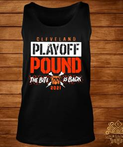 Cleveland Playoff Pound The Bite Is Back 2021 Shirt tank-top