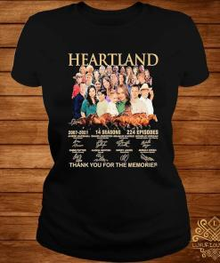 Heartland 2007 2021 14 Seasons 224 Episodes Thank You For The Memories Signatures Shirt ladies-tee
