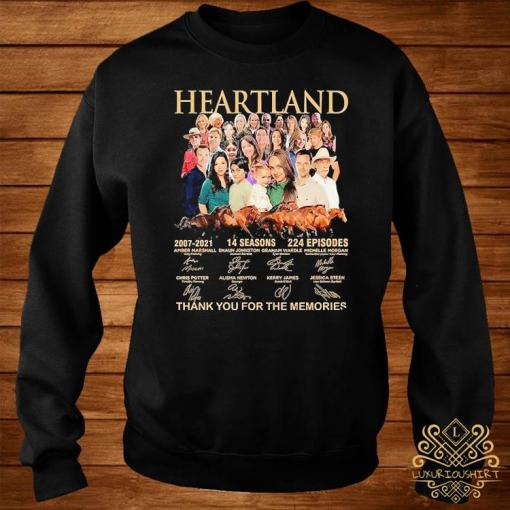 Heartland 2007 2021 14 Seasons 224 Episodes Thank You For The Memories Signatures Shirt sweater