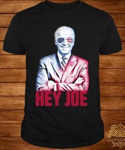 Hey Joe Biden 46th President Funny Biden Inauguration 2021 Shirt