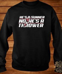 Josh Allen Runner No He's A Thrower Shirt sweater