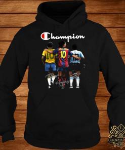 Pele Ronaldinho And Diego Maradona Champion Signatures Shirt hoodie
