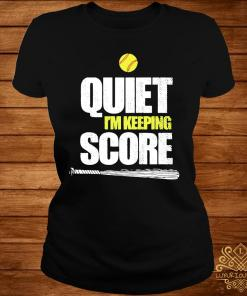 Quiet I'm Keeping Score Shirt ladies-tee