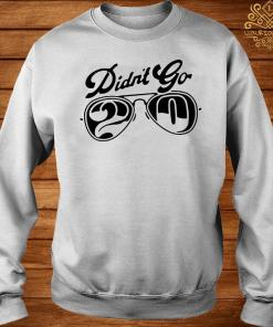Rut Daniels Didn't Go 20 Shirt sweater