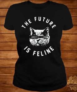 The Future Is Feline Shirt ladies-tee