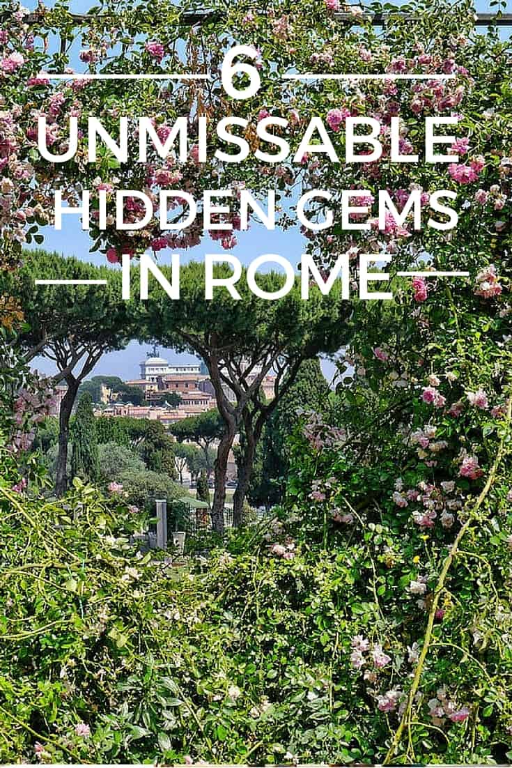 6 Unmissable Hidden Gems in Rome