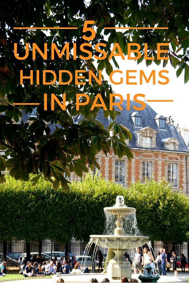 5 Unmissable Hidden Gems in Paris