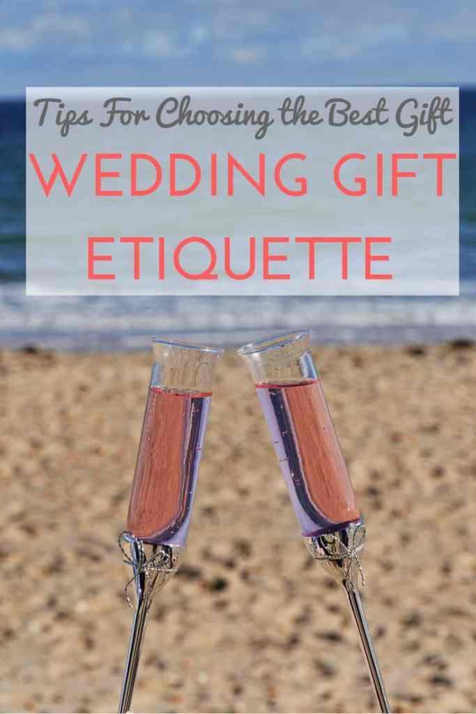 Wedding Gift Etiquette - Tips for Choosing the Best Gift
