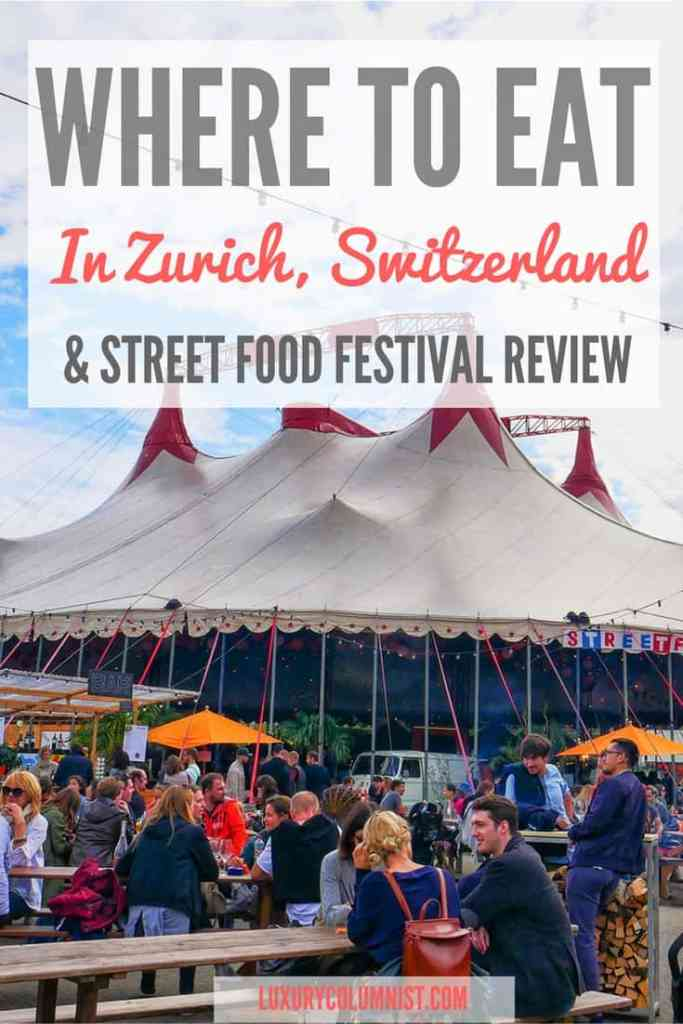 Where to Eat in Zurich & Street Food Festival Review