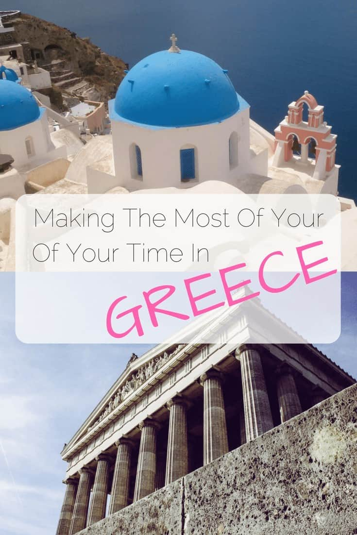Making the Most of Your Trip to Greece - The Traveller's Guide By #ljojlo