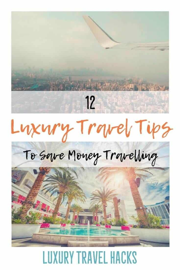 12 #Luxury #TravelTips to #Save #Money #Travelling from Experienced #TravelBloggers - #Luxury #TravelHacks