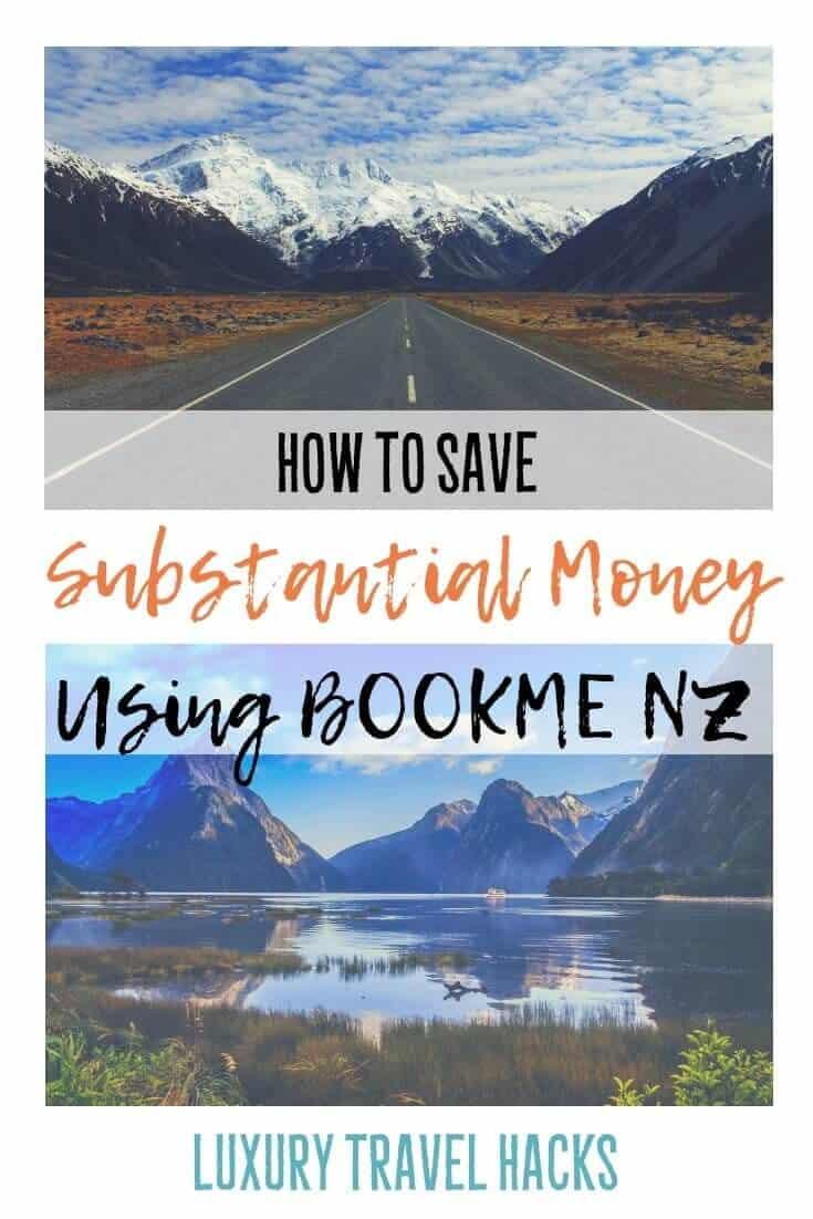 How To #Save Substantial #Money Using #BookmeNZ - #Luxury #TravelHacks