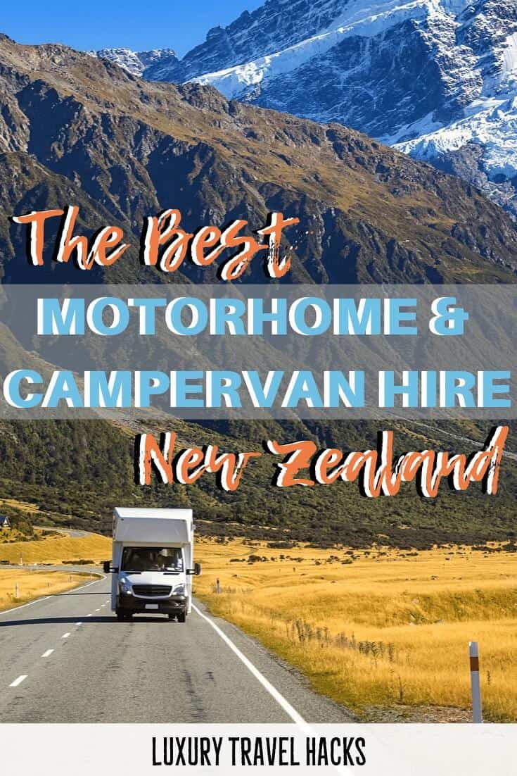 The Best Motorhome & Campervan Hire - New Zealand - Luxury Travel Hacks