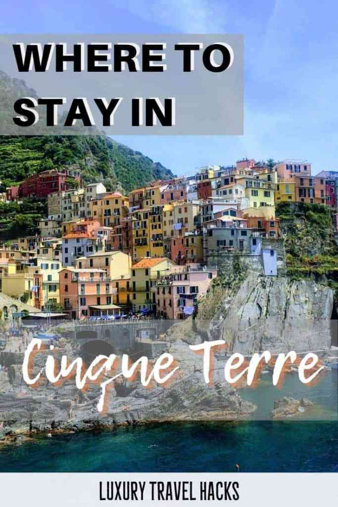 Where To Stay In Cinque Terre - Airbnb Italy - Luxury Travel Hacks