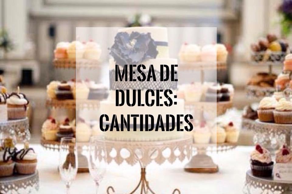 Cuantos dulces necesito para la mesa de dulces cuantas for Dulce boda