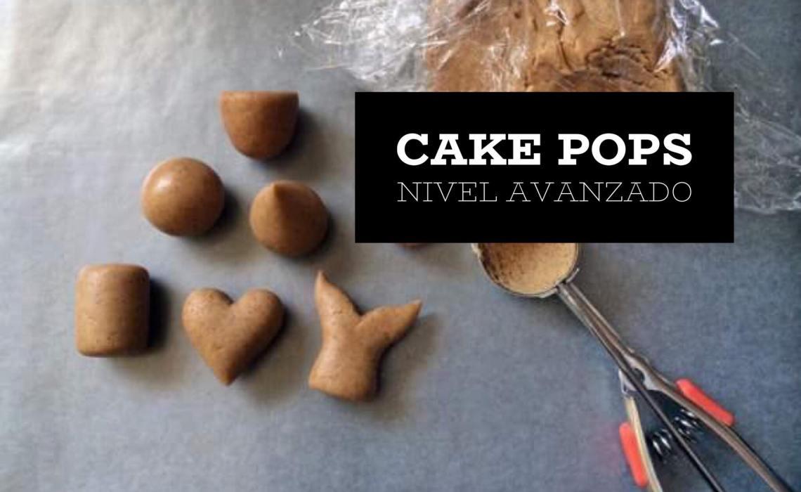 CAKE POPS NIVEL AVANZADO: FORMAS, EL SECRETO PARA HACER CAKE POPS EN 3D PERFECTOS