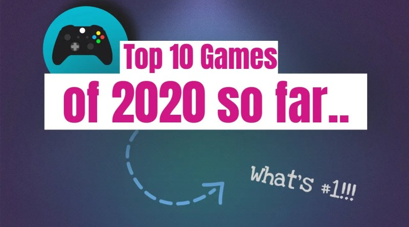Top 10 Games Released in 2020