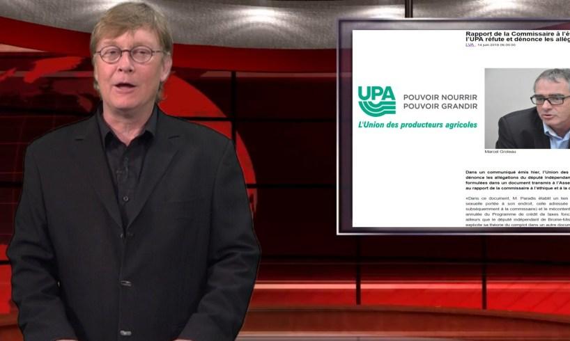 NOUVELLES – 15 juin 2018 Pierre Paradis sort de sa réserve. L'UPA réplique. « L'UPA est amoral » – Gilbert Normand Mathieu Frigon nommé chef de l'ATLC Walmart se lance dans la production laitière Le revenu agricole net réalisé a diminué de 2,5 %