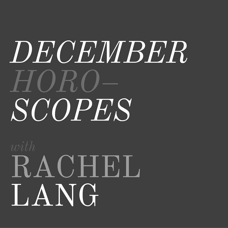 December Horoscopes with Rachel Lang, LVBX Magazine