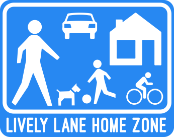 Lively Lane Home Zone street sign