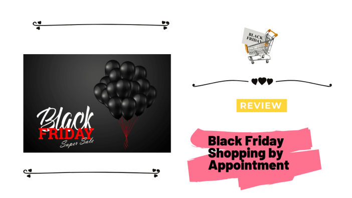 Black Friday Shopping by Appointment