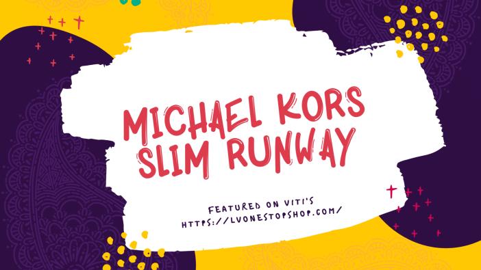 Michael Kors Slim Runway review