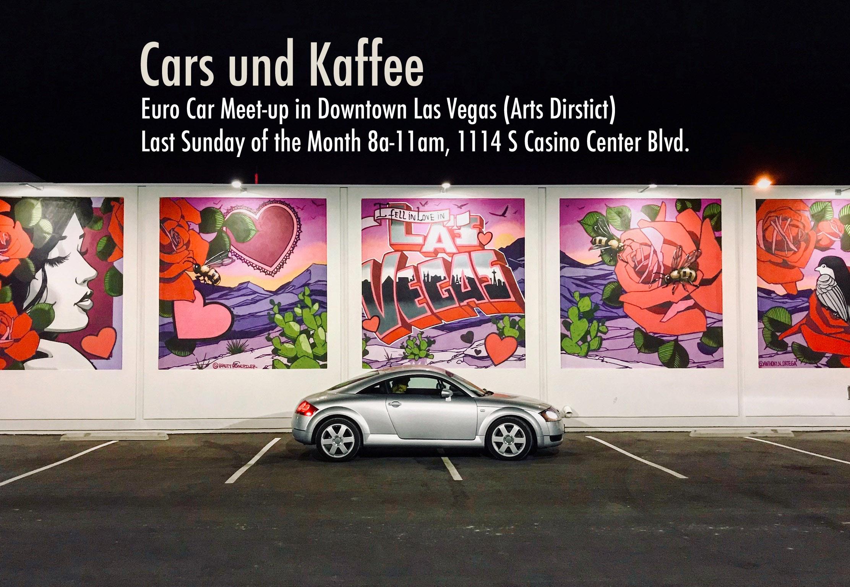 Cars Und Kaffee In Downtown Las Vegas Euro Car Meet Up Dec 31 2017