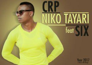CRP Niko Tayari Six 300x212 CRP - Niko Tayari Feat. SIX