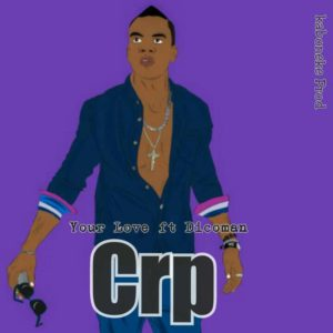 CRP Your Love Feat Dicoman Lwimbo com  mp3 image 300x300 CRP - Your Love Feat. Dicoman