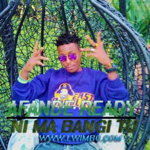 Afande Ready Ma Bangi tuh www lwimbo com  mp3 image 300x300