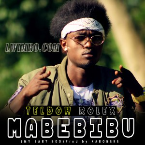 Teldoh Rolex Mabebibu www lwimbo com  mp3 image 300x300 Teldoh Rolex - MABEBIBU (My Baby Boo)