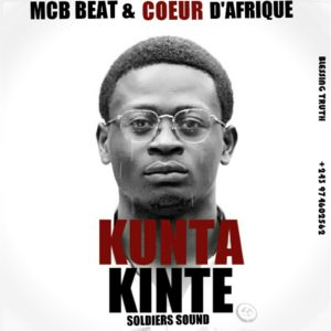Kunta Kinte 300x300 Darire Music Ft Glory Link Beatz - Passe temps