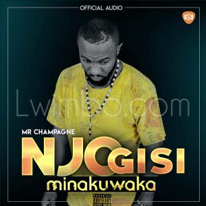 Mr Champagne Burundi Njogisi minakuwaka 300x300 Mr Champagne - Njo Gisi Minakuwaka