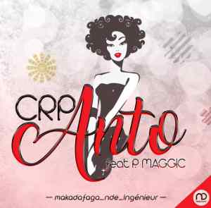 CRP Anto Feat Pizzo Magic www Lwimbo com mp3 image 300x295 CRP feat. Pizzo Magic - Anto