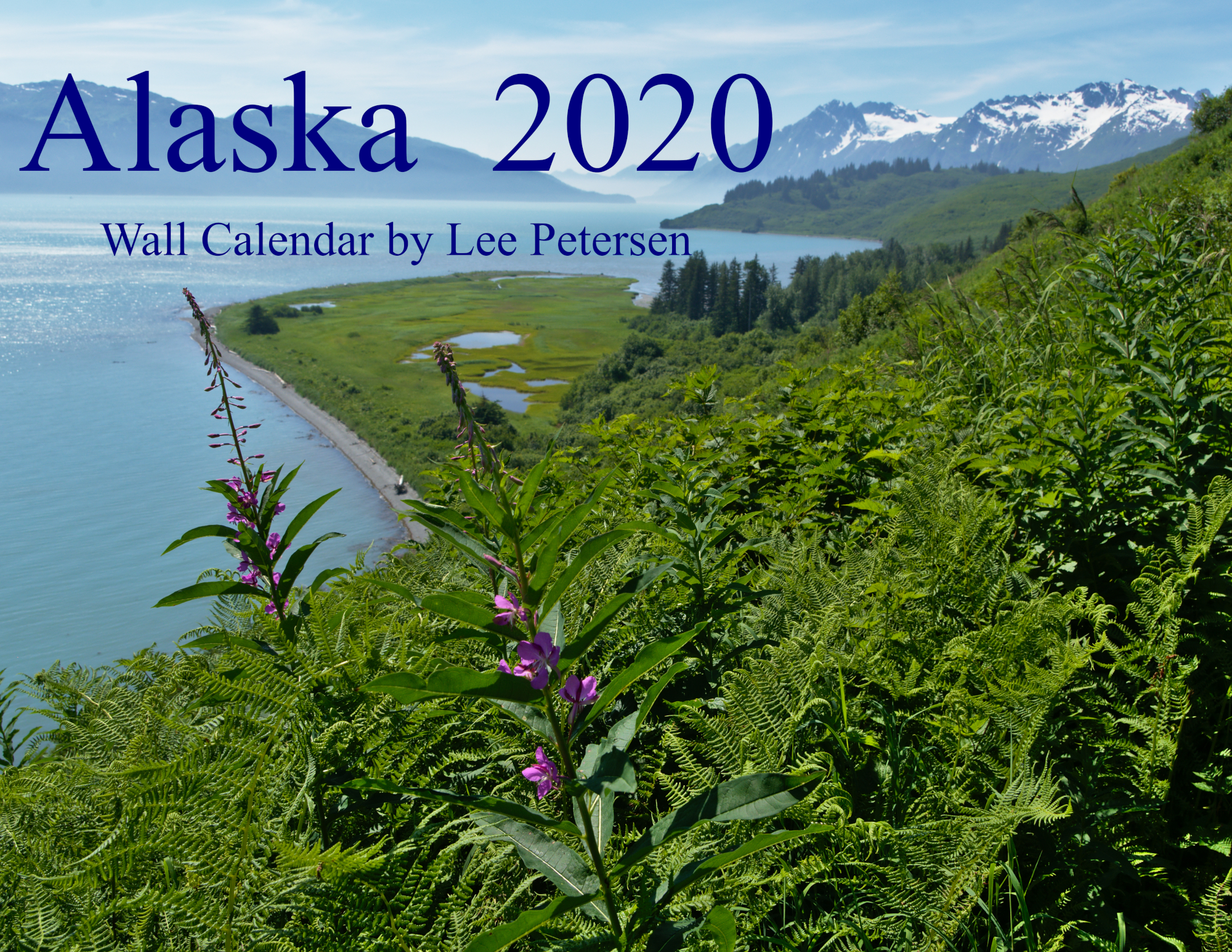 2020 Alaska Wall Calendar by Lee Petersen
