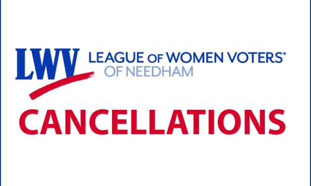 LWV Needham Canceled Events
