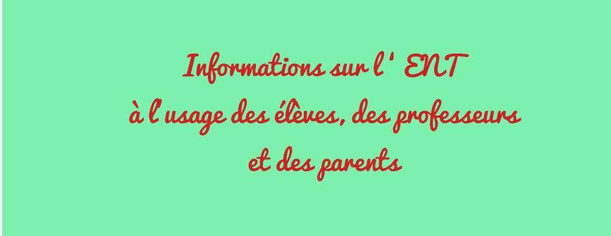 Information au élèves et aux parents : ENT Eclat