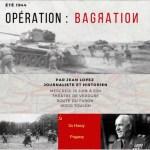 Points De Passage Et D Ouverture L Operation Bagration Clio Lycee