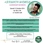 SAVE THE DATE – 15 Octobre 2016 – Seconde édition du Brunch Women Leadership Business