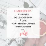 20 Livres de Leadership pour changer radicalement de vie cette année