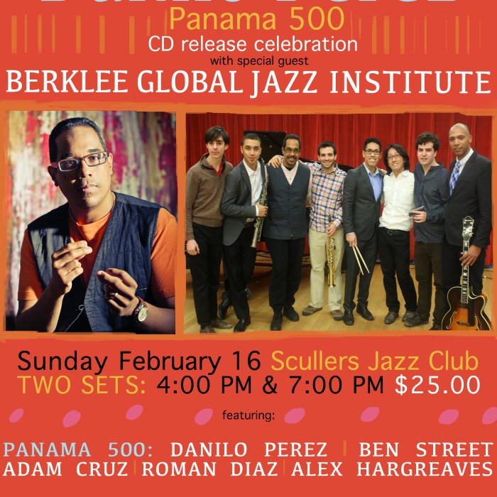Danilo Perez & Berklee Global Jazz Institute 2/16/14