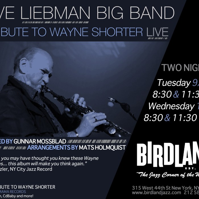 Dave Liebman Big Band 9/30/14