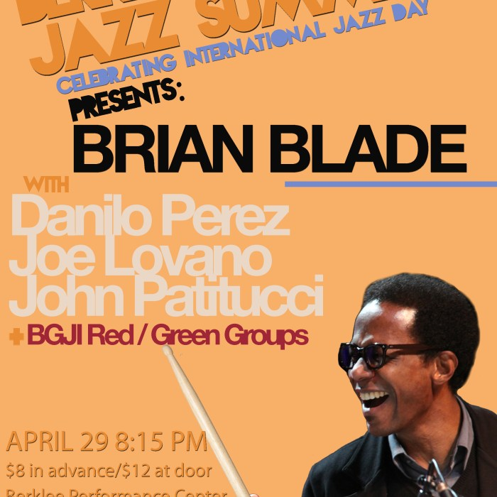 Brian Blade/Berklee Global Jazz Summit 4/29/13