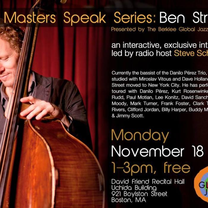Masters Speak Series: Ben Street 9/18/13