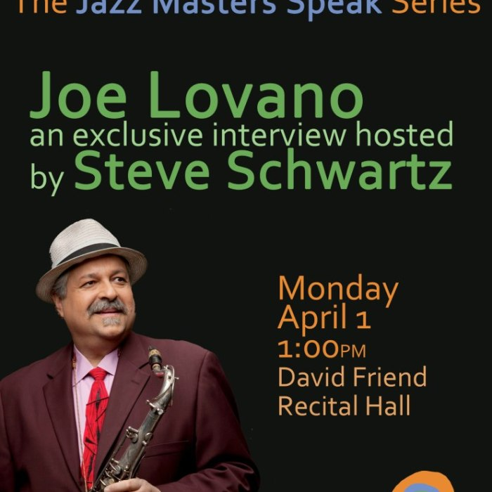 Master Speaks Series: Joe Lovano 4/1/12