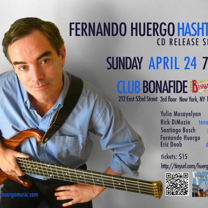 FERNANDO HUERGO, Club Bonafide, 4/24/16